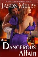 A Dangerous Affair (A Romantic Suspense Novel) Pdf/ePub eBook