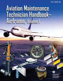 Aviation Maintenance Technician Handbook - Airframe, Volume 1
