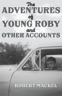 The Adventures of Young Roby and Other Accounts