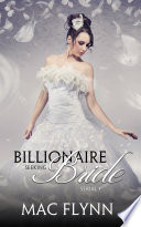 Billionaire Seeking Bride #1 (BBW Alpha Billionaire Romance)