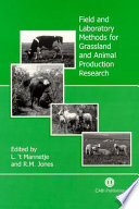Field and Laboratory Methods for Grassland and Animal Production Research