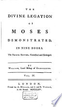 The Divine Legation of Moses Demonstrated in Nine Books by William  Lord Bishop of Gloucester