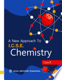 A New Approach to I C S E  Chemistry for Class X