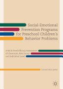 Social Emotional Prevention Programs for Preschool Children s Behavior Problems