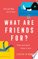 What Are Friends For  Book