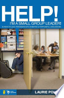 Help I M A Small Group Leader
