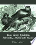 Tales about England  Scotland  Ireland and Wales Book PDF