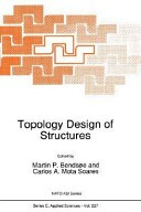 Topology Design of Structures Book