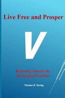 Live Free and Prosper
