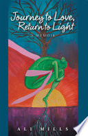 Journey to Love  Return to Light Book