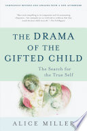 The Drama of the Gifted Child Book