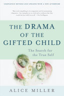 The Drama of the Gifted Child