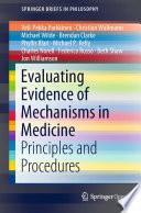 Evaluating Evidence of Mechanisms in Medicine