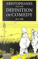 Aristophanes and the Definition of Comedy