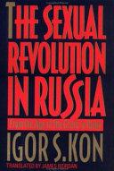 The Sexual Revolution in Russia