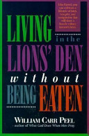 Living in the Lions' Den Without Being Eaten
