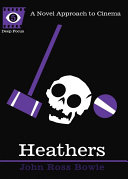 Heathers - John Ross Bowie - Google Books