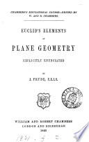 Euclid s Elements of plane geometry  book 1 6  explicitly enunciated  by J  Pryde   With  Key