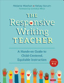 The Responsive Writing Teacher, Grades K-5 Pdf/ePub eBook