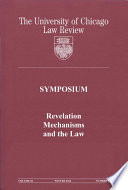 University Of Chicago Law Review Symposium Revelation Mechanisms And The Law