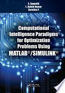 Computational Intelligence Paradigms for Optimization Problems Using MATLAB   SIMULINK
