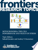 Mitochondria  the cell powerhouse and nexus of stress