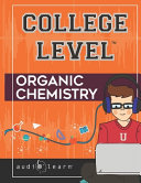 College Level Organic Chemistry
