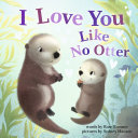 I Love You Like No Otter Pdf/ePub eBook