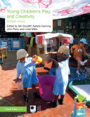 Young Children s Play and Creativity
