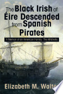 The Black Irish of Érie Descended from Spanish Pirates