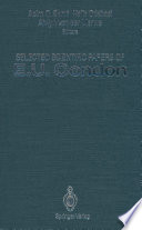 Selected Scientific Papers of E U  Condon Book