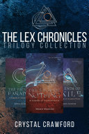 The Lex Chronicles Trilogy E-Book Collection Book