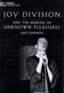 Joy Division and the Making of Unknown Pleasures