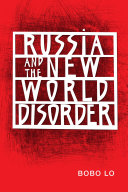 Pdf Russia and the New World Disorder