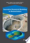 Innovative Numerical Modelling in Geomechanics Book
