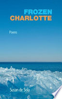 Frozen Charlotte: Poems