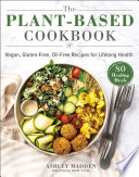 The Plant Based Cookbook
