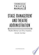 Stage Management and Theatre Administration