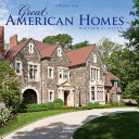 Great American Homes: William T. Baker