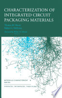 Characterization Of Integrated Circuit Packaging Materials