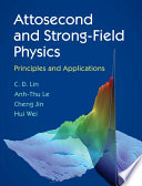 Attosecond and Strong Field Physics Book
