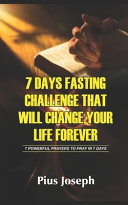 7 Day Fasting Challenge That Will Change Your Life Forever Book PDF