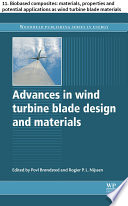 Advances in wind turbine blade design and materials Book