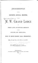 Proceedings of the     Annual Meeting of the M W  Grand Lodge of Free and Accepted Masons of the State of Indiana