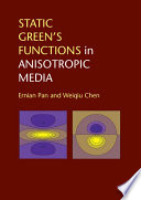 Static Green s Functions in Anisotropic Media Book