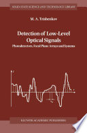 Detection of Low Level Optical Signals