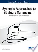 Systemic Approaches To Strategic Management Examples From The Automotive Industry
