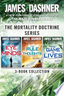 The Mortality Doctrine Series  The Complete Trilogy Book