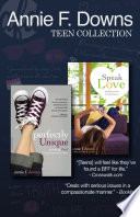 The Annie F  Downs Teen Collection Book PDF