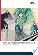 Micro Foundations For Innovation Policy